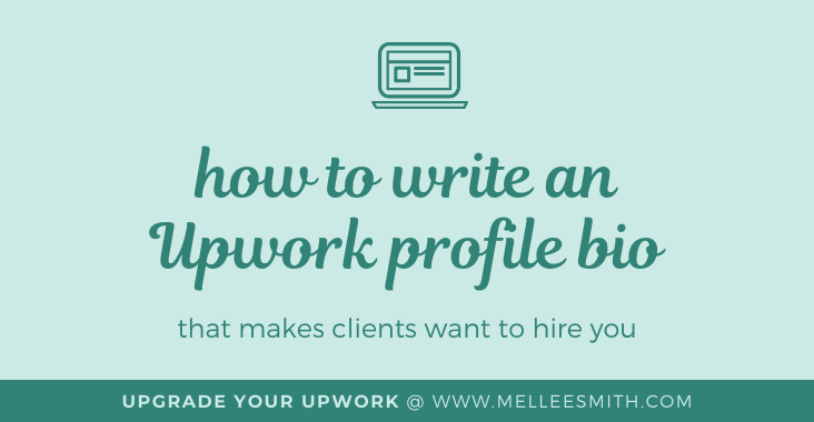 how to write an upwork profile bio, upgrade your upwork, upwork bio writing tips, featured