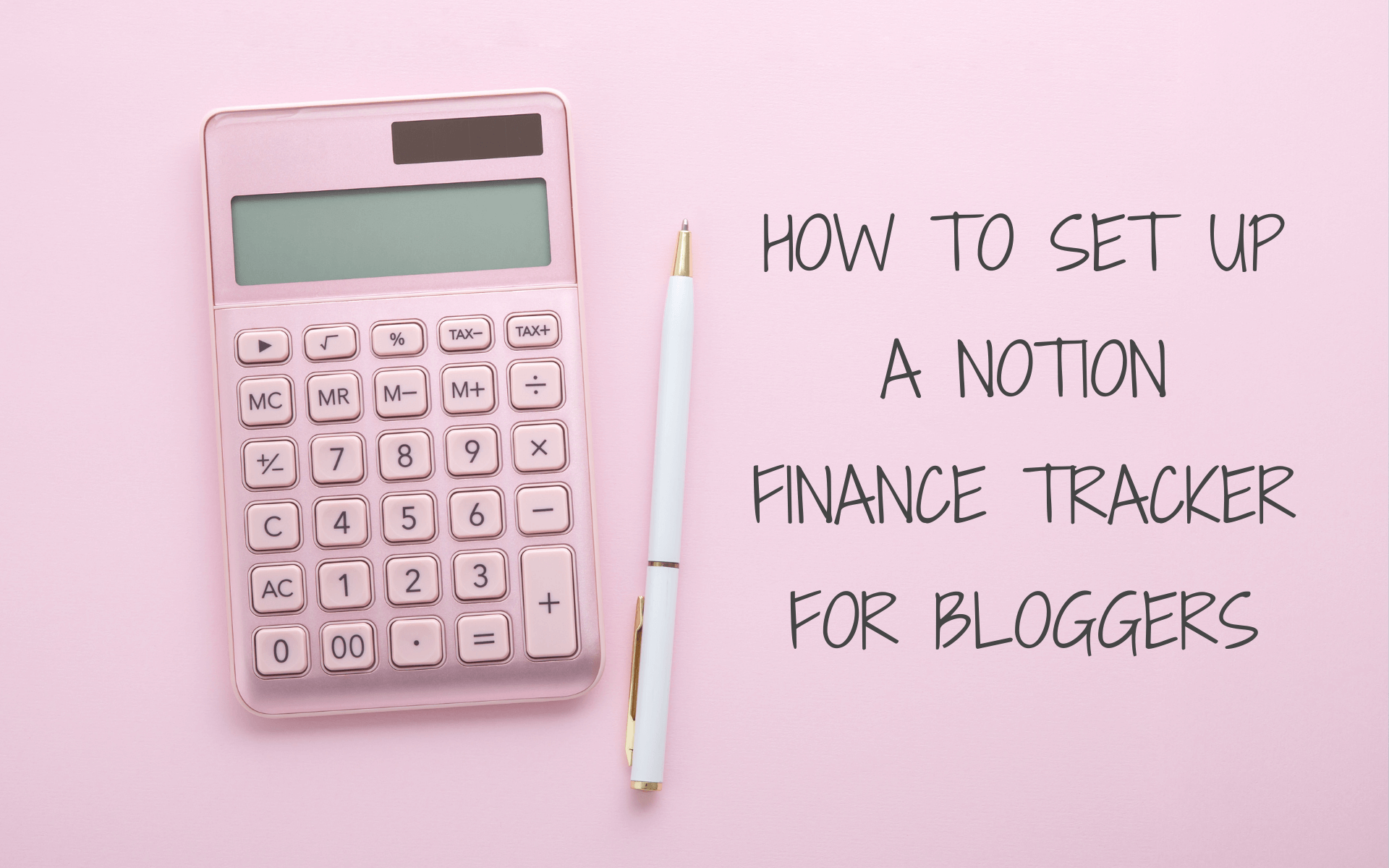 how to set up a notion finance tracker for bloggers featured blog post image