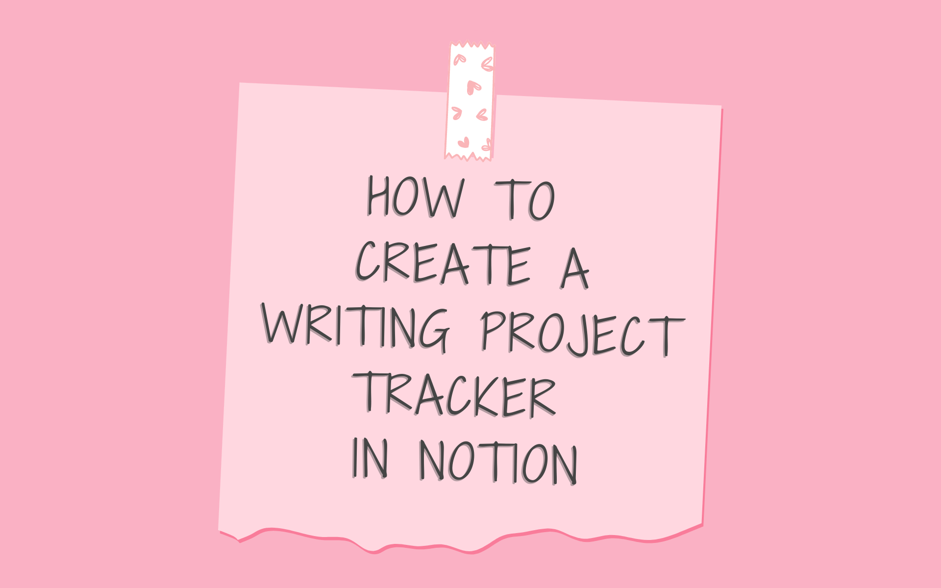 how to create a notion writing project tracker featured image for blog post